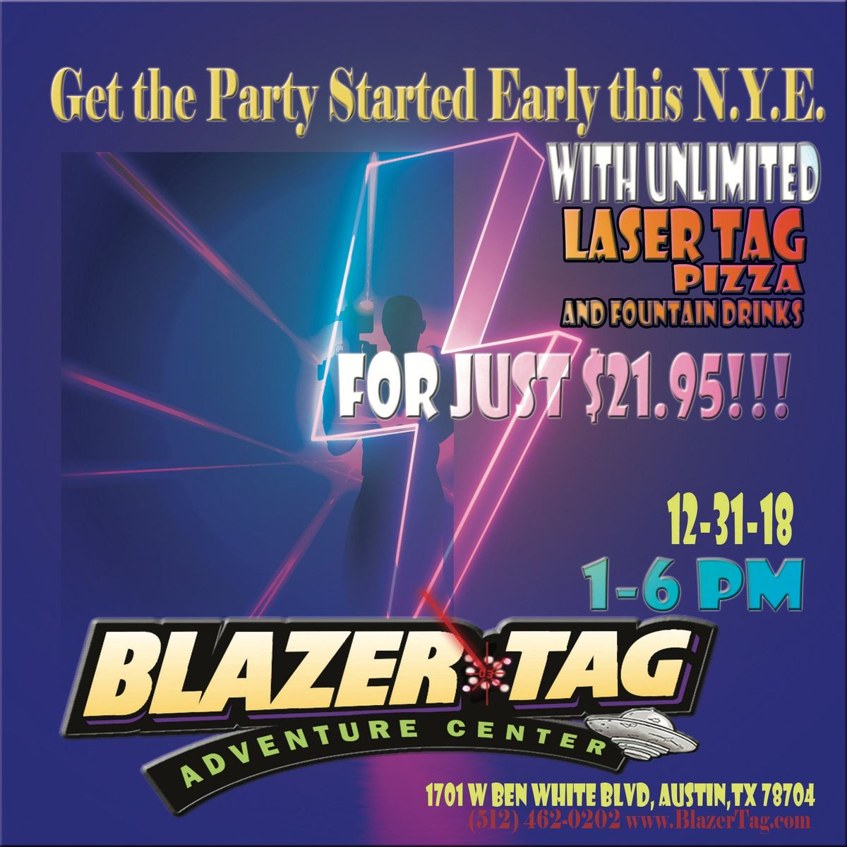 Bye-Bye 2018 Hello Cheap Fun Unlimited Laser Tag Pizza and Fountain Drinks for just 21.95
