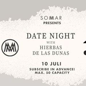 DATE NIGHT with Hierbas De Las Dunas