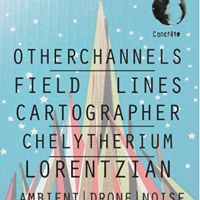 OtherChannels  Field Lines Cartographer  Chelytherium  Lorent