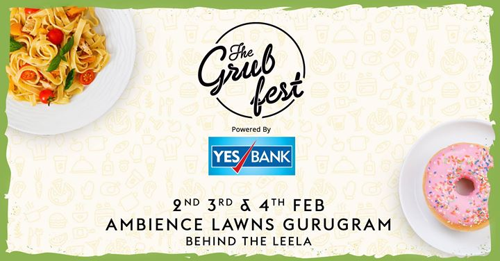 The Grub Fest Gurugram