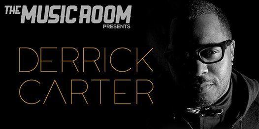 Music Room presents Derrick Carter