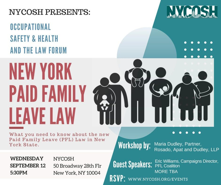 Occupational Safety & Health and the Law: NY Paid Family