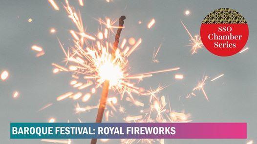 Baroque Festival Royal Fireworks