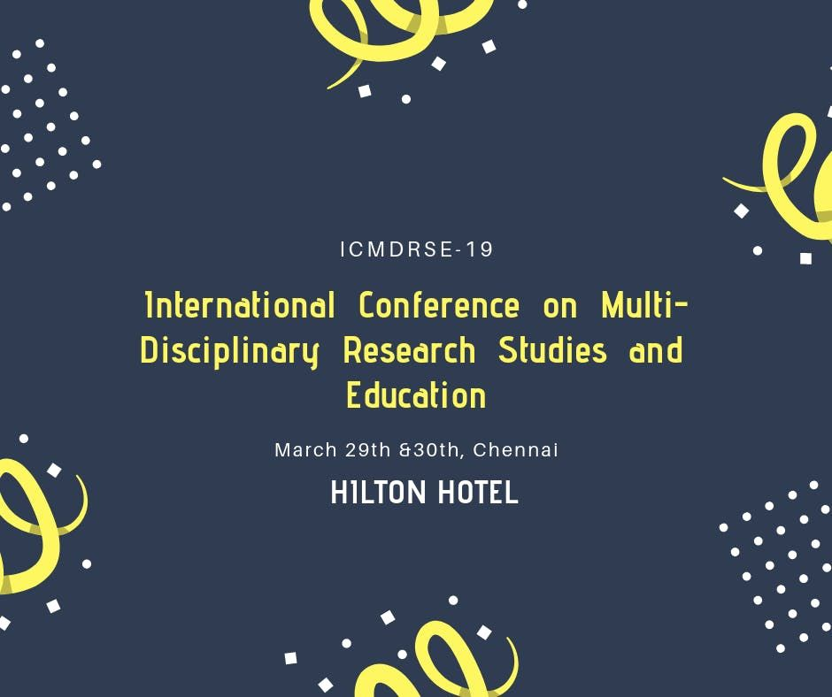 International Conference on Multi-Disciplinary Research Studies &Education