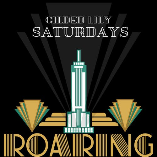 Gilded Lily Saturdays at Gilded Lily Free Guestlist - 5262018
