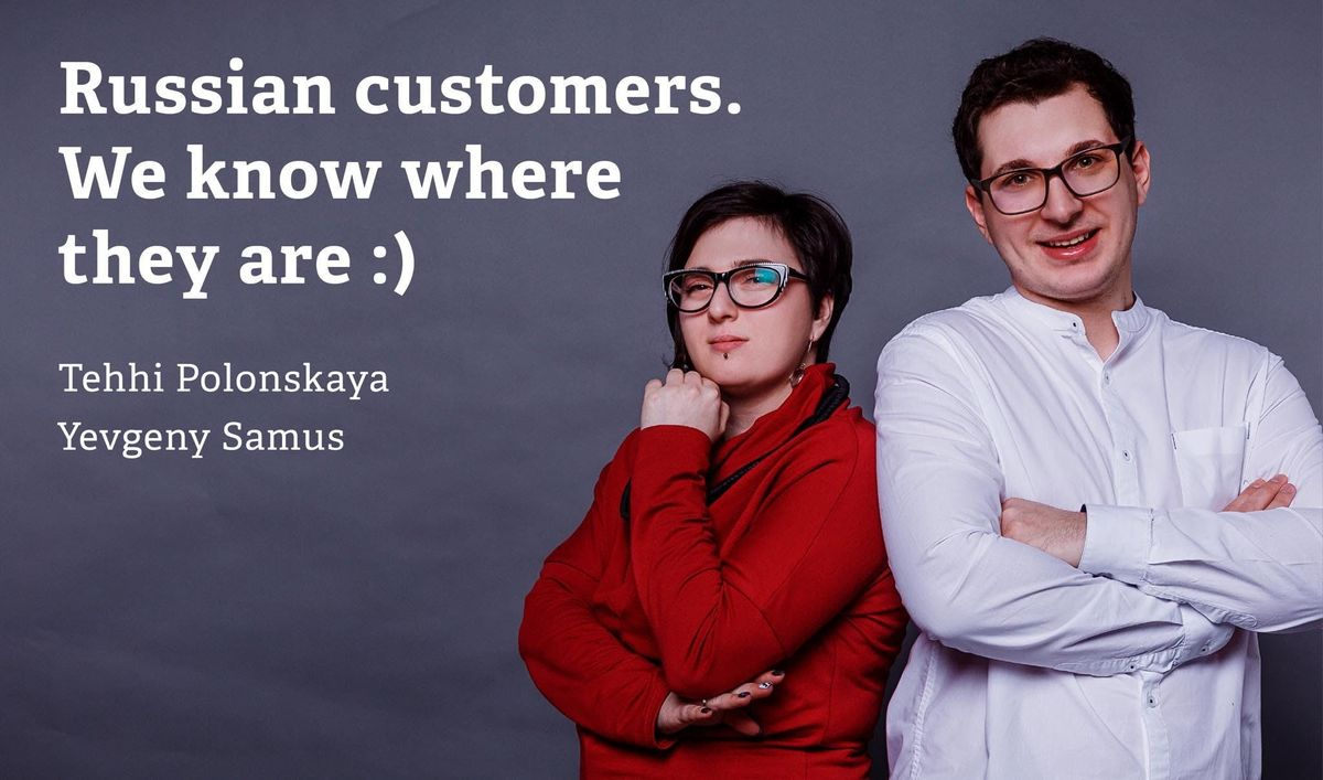 Russian customers. We know where they are )