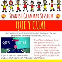 Spanish Grammar Session - Que y Cual