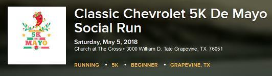Classic Chevrolet 5K De Mayo Social Run At Church At The Cross U2022 3000  William D. Tate Grapevine, TX 76051, Tarrant County