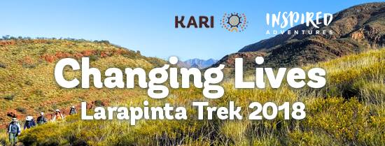 KARI Changing Lives Larapinta Trek 2018