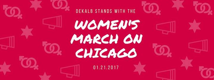 DeKalb Stands With The Womens March On Chicago