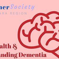 Brain Health &amp Understanding Dementia
