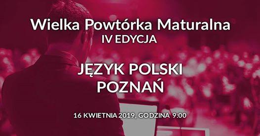 Wielka Powtrka Maturalna Jzyk Polski - Pozna