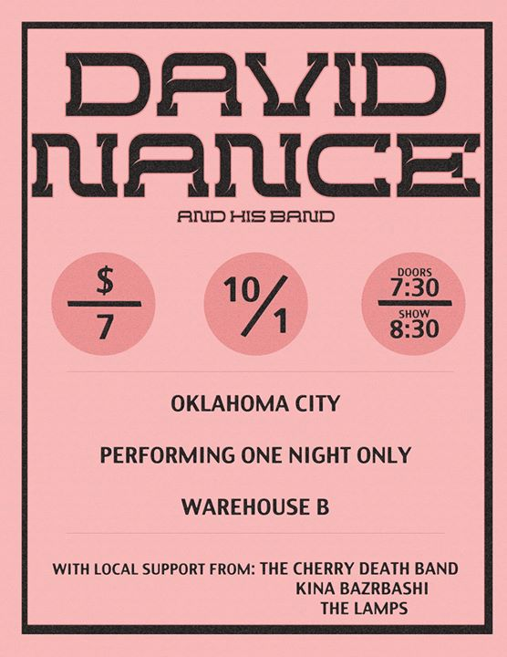 David Nance Group in OKC with Cherry Death Kina Bazrbashi and The Lamps