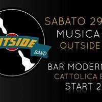 Outside Band live Bar moderno &amp 2G Cattolica eraclea