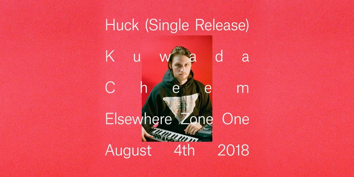 Huck (Single Release)  Elsewhere (Zone One)