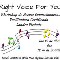 Right Voice For You Workshop de Access Counsciouness TM