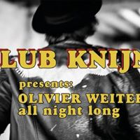 Club Knijn &amp Olivier Weiter all night