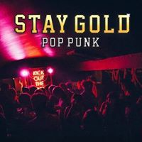 STAY GOLD - Pop Punk Clubnight