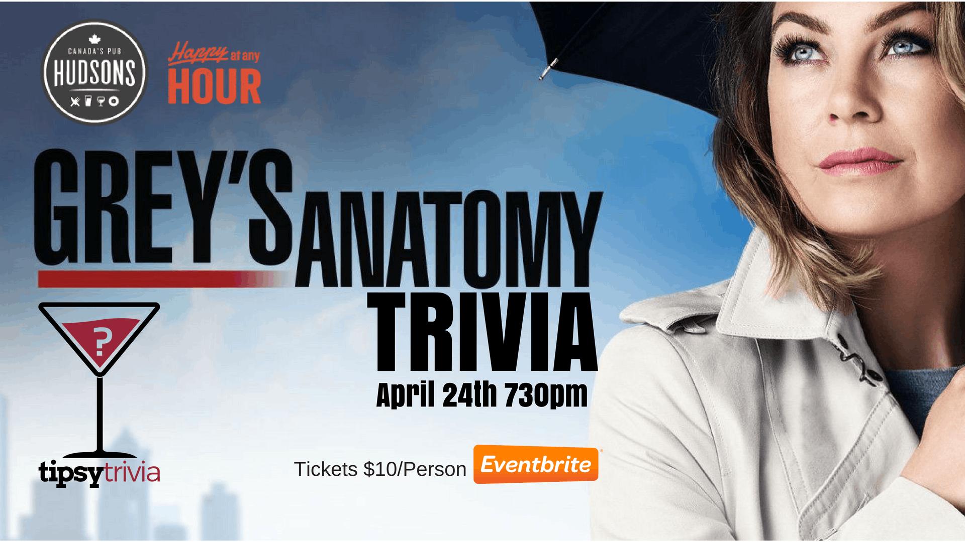 Greys Anatomy Trivia Hudsons Saskatoon April 24th 730pm at Hudsons ...