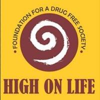 "High on Life Foundation ""Say No To Drugs"""