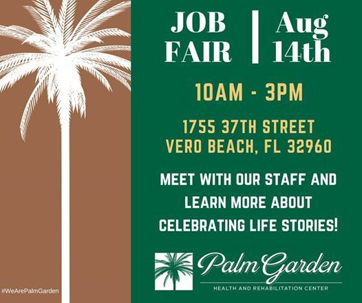 Job Fair - Palm Garden of Vero Beach | Florida