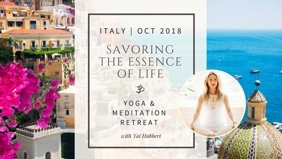 Savoring the Essence of Life - Italy Yoga & Meditation Retreat