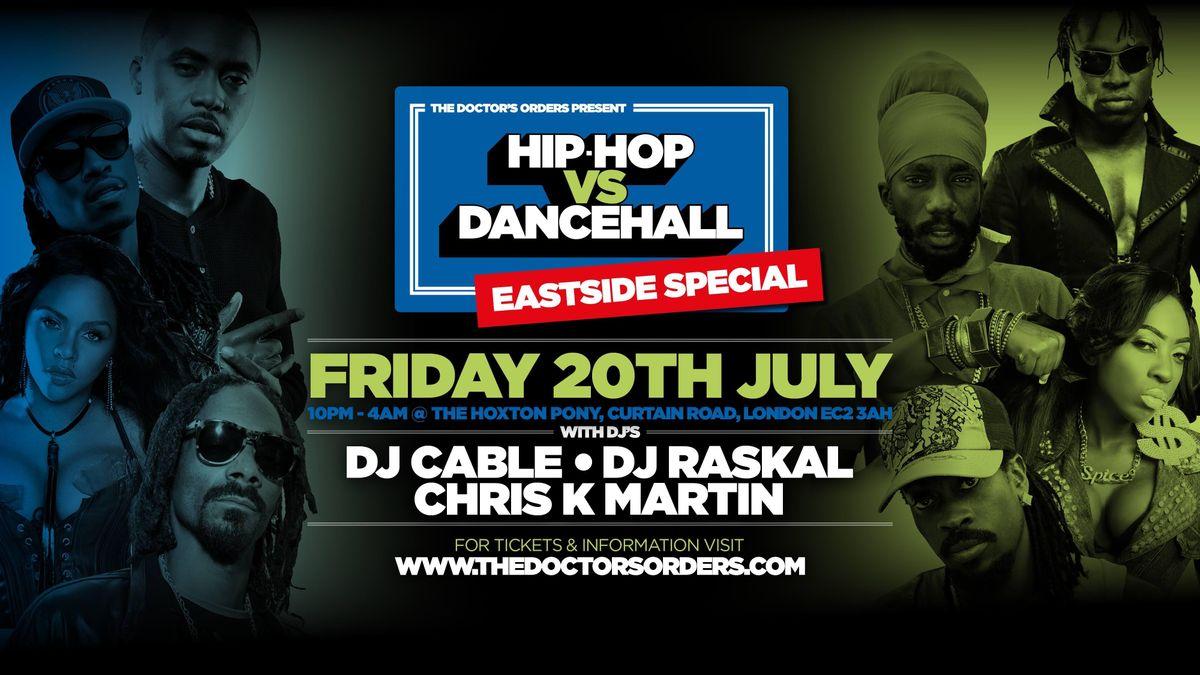 HIP-HOP vs DANCEHALL  East