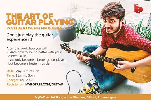The Art of Guitar Playing with Aditya Patwardhan