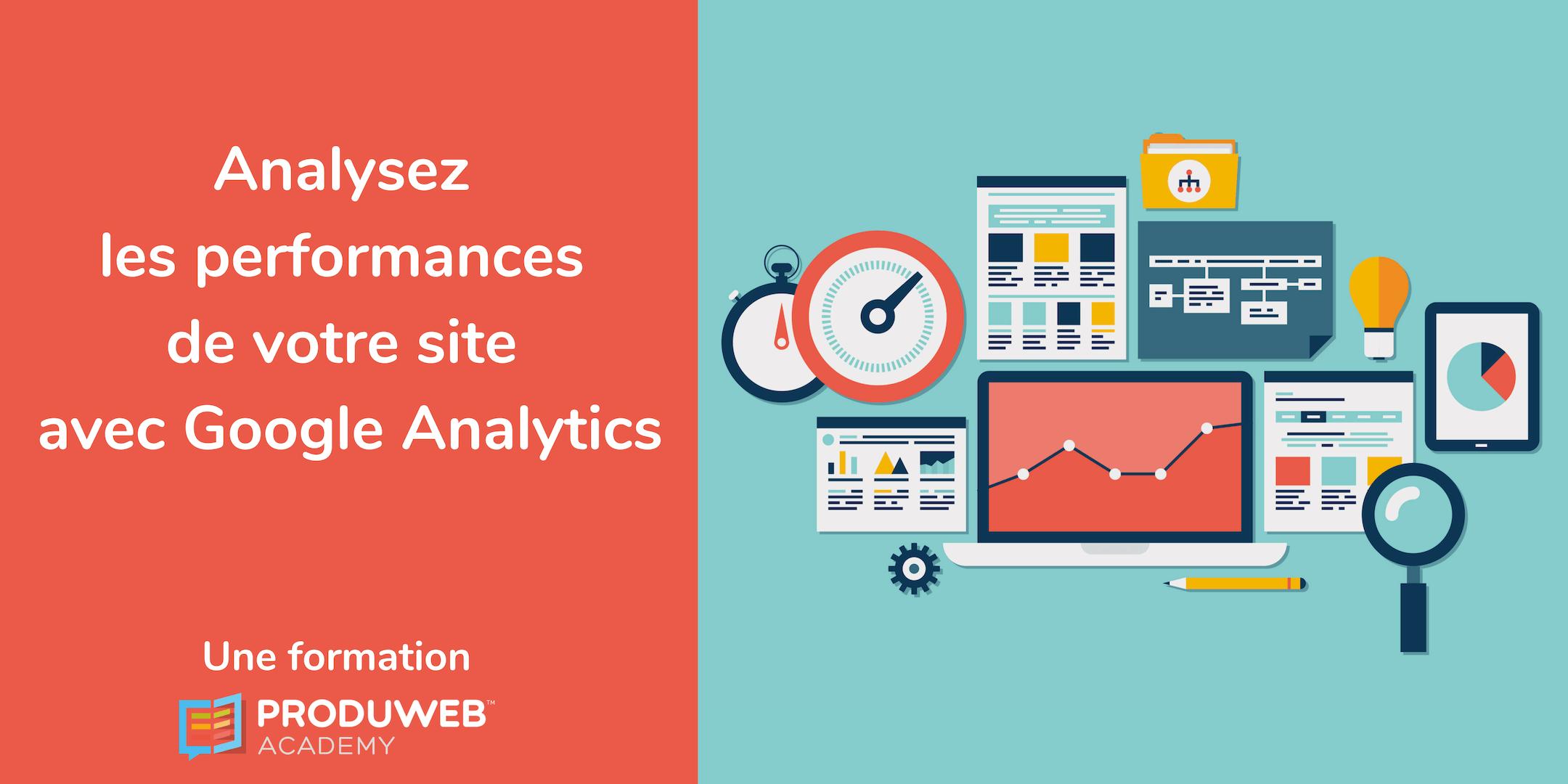 Formation - Analysez les performances de votre site avec Google Analytics