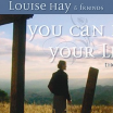 Louise Hay - You Can Heal Your Life Movie