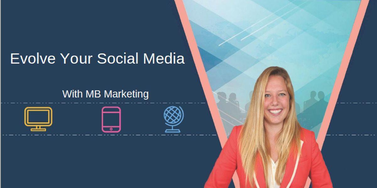 Evolve Your Social Media