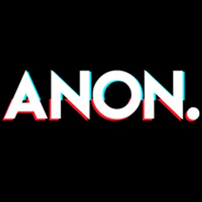 ANON. Presents :