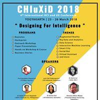 CHIuXiD 2018 &quotDesigning for Intelligence&quot Yogyakarta Conference