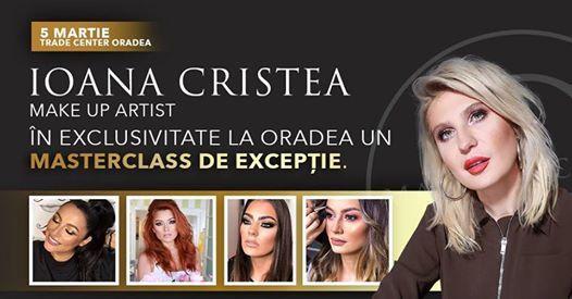 Masterclass de excepie cu Ioana Cristea make-up artist
