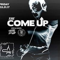 FRI MAR 31 The Come Up at Candleroom w Junk Food &amp Pass the 40