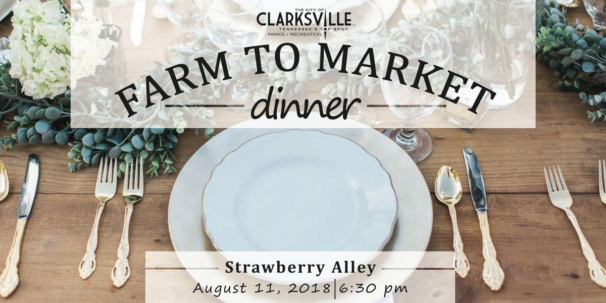Clarksville Downtown Market Farm to Market Dinner - 2018