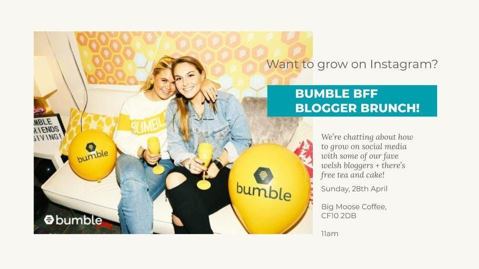 Bumble BFF Blogger Brunch at Bigmoose Coffee Co , Cardiff