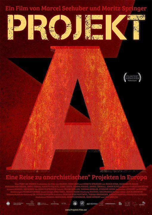 Project A - Eine Reise zu anarchistischen Projekten in Europa