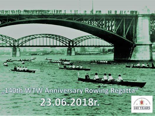 WTW 140th Anniversary Rowing Regatta
