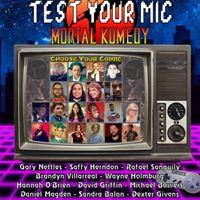 Mortal Komedy Test Your Mic