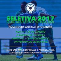 SELETIVA 2017 - CLUBE DESPORTIVO FUTEBOL UNB