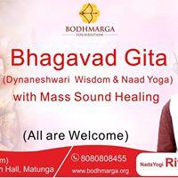 Bhagavad Gita &amp Mass Sound Healing by Nada Yogi