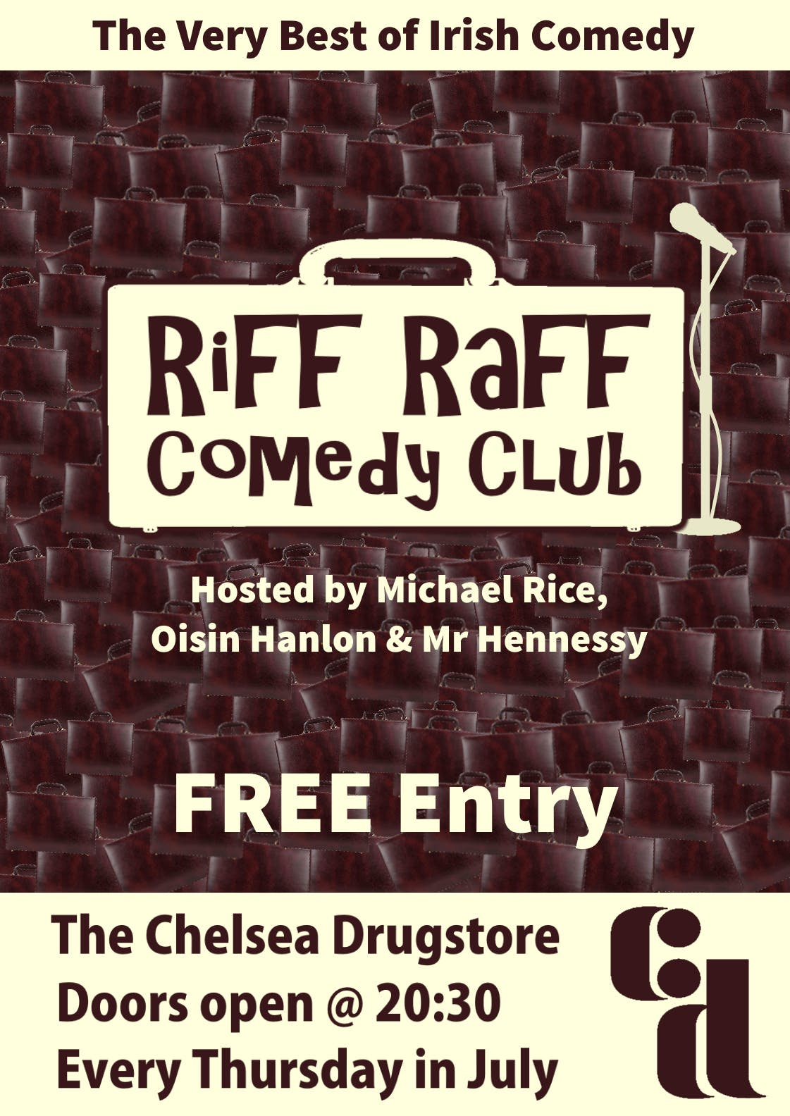 Riff-Raff Comedy July in The Drugstore SECOND SHOW