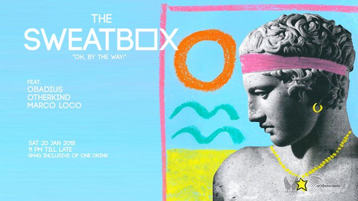 The Sweatbox- Oh By The Way 08