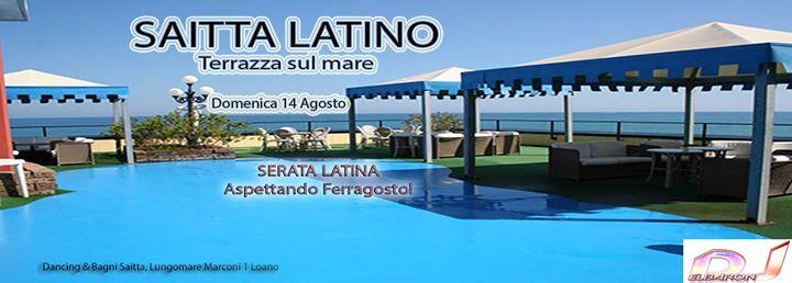 Serata latina domenica 14 Agosto al Dancing Saitta terrazza sul mare ...