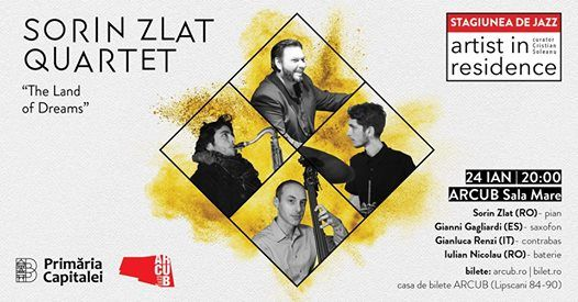 Artist in Residence  Sorin Zlat Quartet The Land of Dreams