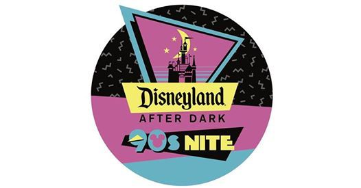 Disneyland After Dark 90s Nite