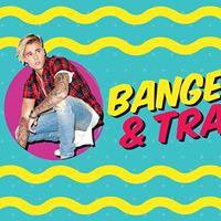 Bangers &amp Trash - 02.05.17