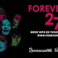 Forever 27 Rockacademie