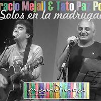 Horacio Mejail &amp Tato Paz Posse &quotSolos en la madrugada&quot